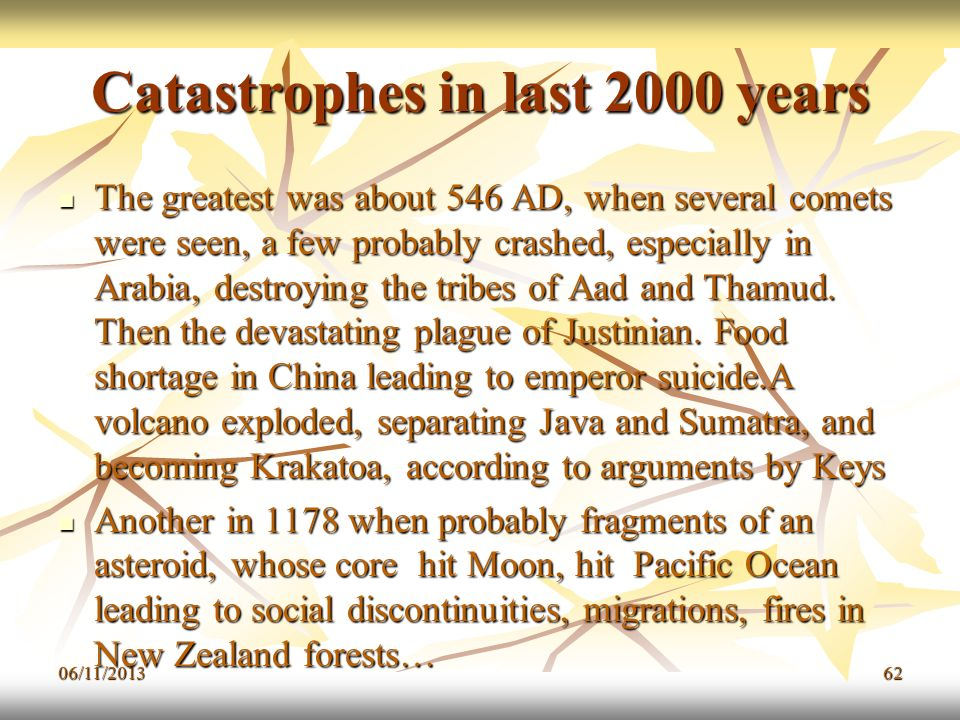 Catastrophes in last 2000 years