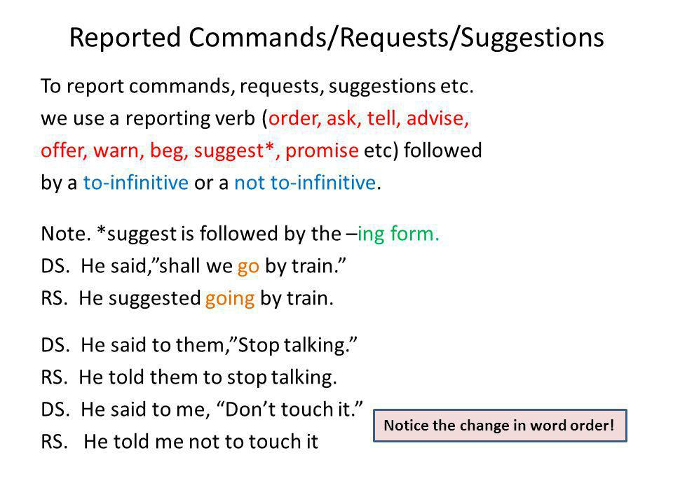 Reported Commands/Requests/Suggestions