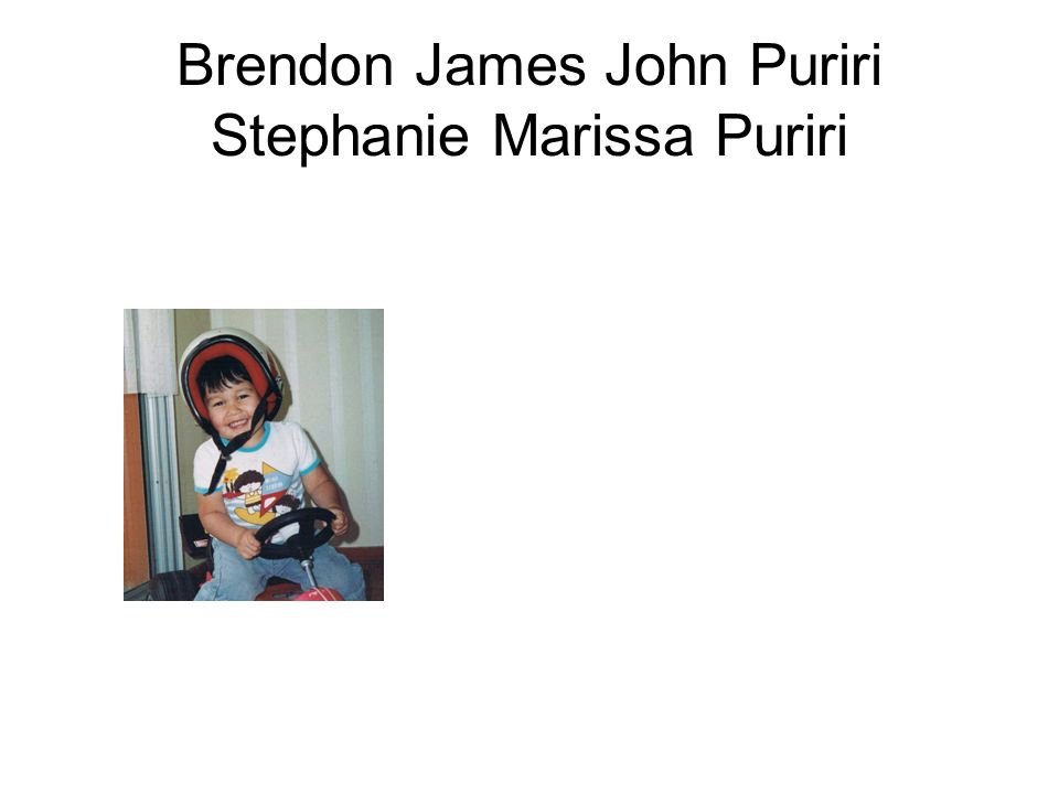 Brendon James John Puriri Stephanie Marissa Puriri