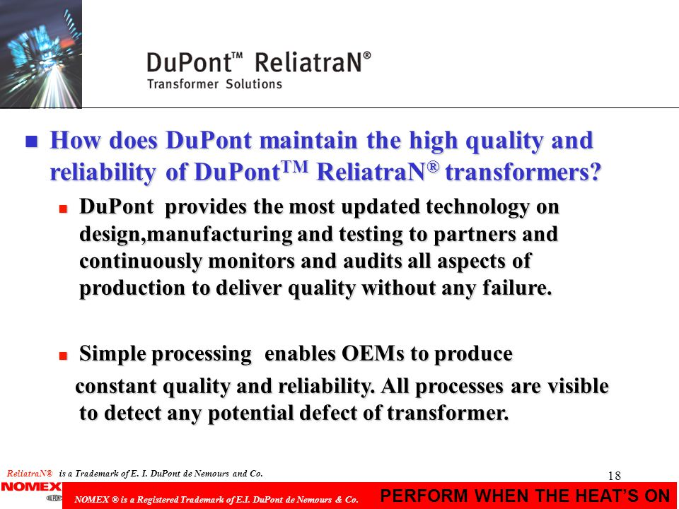 How does DuPont maintain the high quality and reliability of DuPontTM ReliatraN® transformers