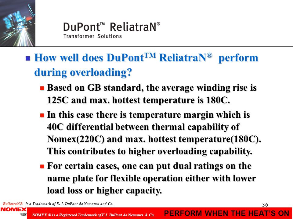 How well does DuPontTM ReliatraN® perform during overloading