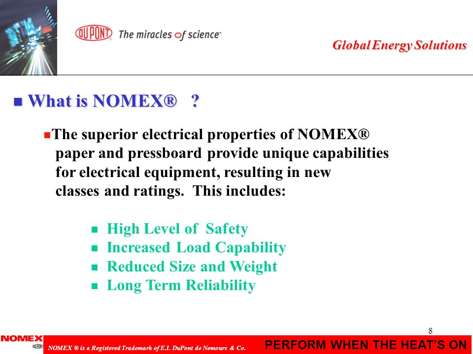 What is NOMEX® The superior electrical properties of NOMEX®