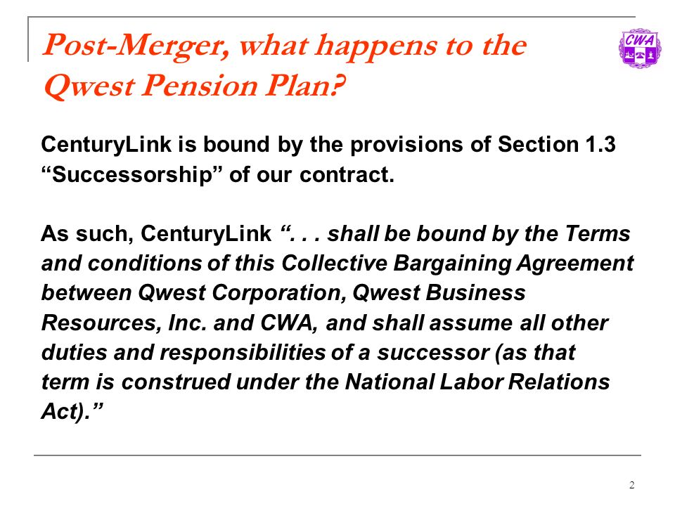 Post-Merger, what happens to the Qwest Pension Plan