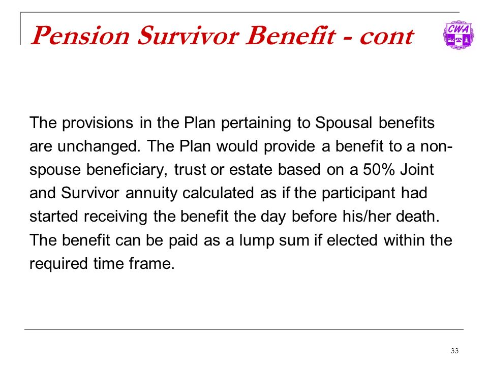 Pension Survivor Benefit - cont