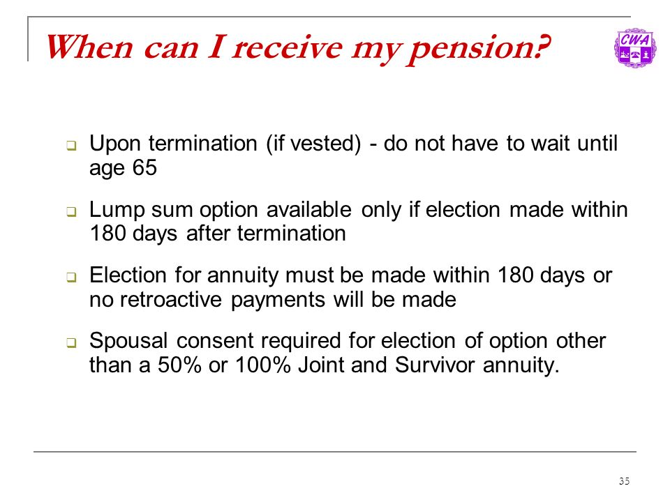 When can I receive my pension