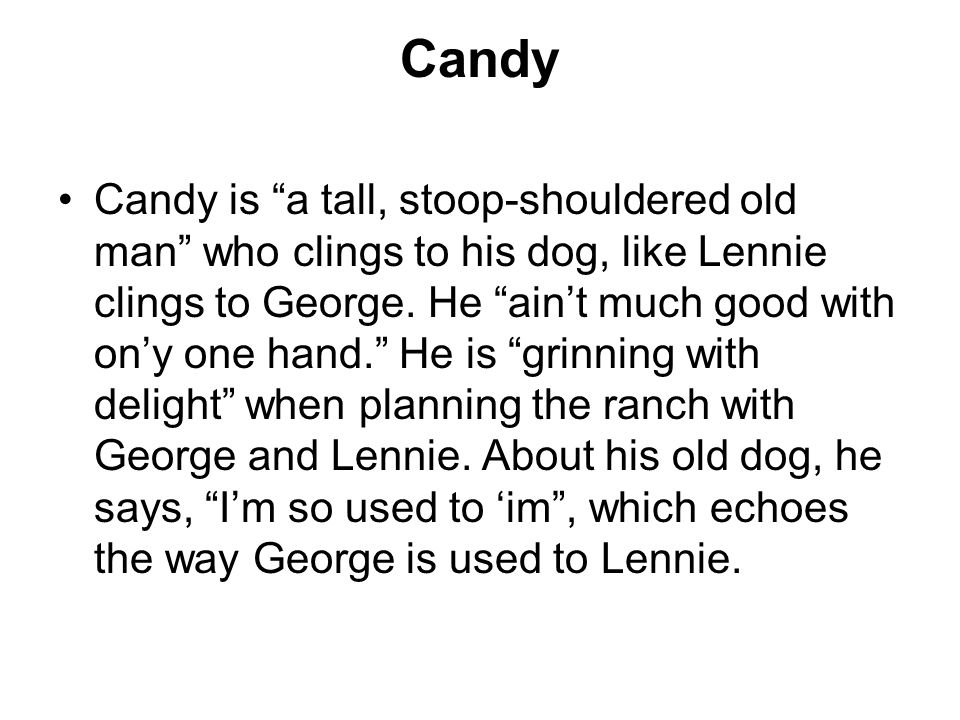 how does steinbeck present candy