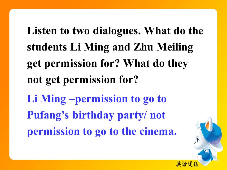 Listen to two dialogues