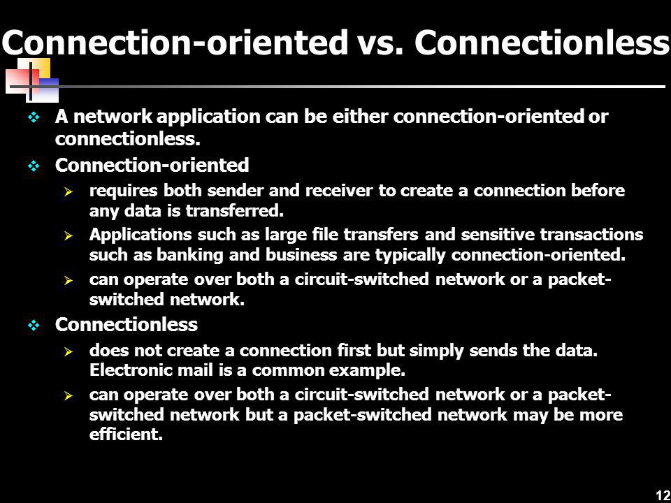 Connection-oriented vs. Connectionless