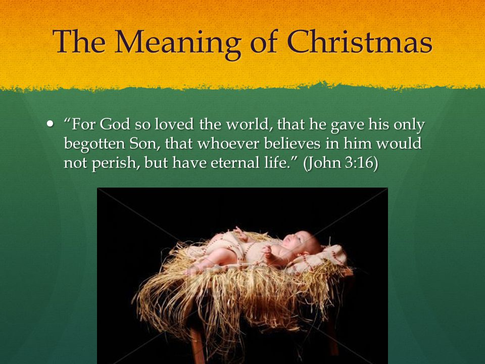 The Meaning of Christmas - ppt video online download