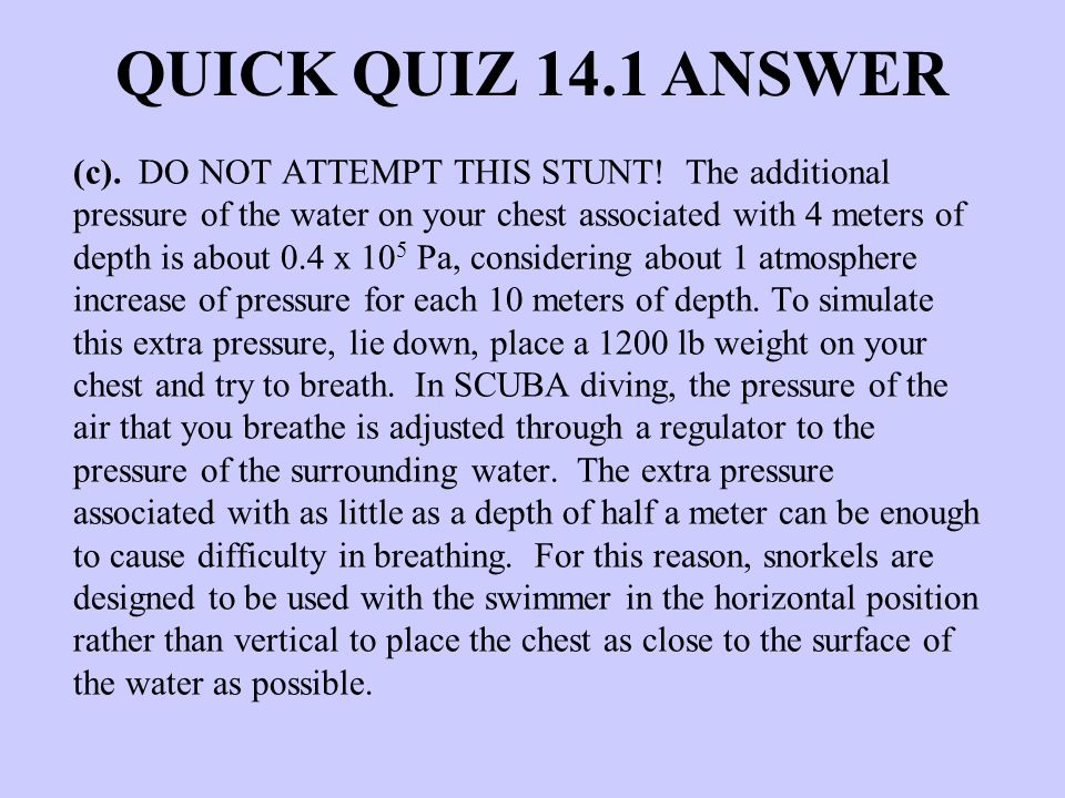 QUICK QUIZ 14.1 ANSWER