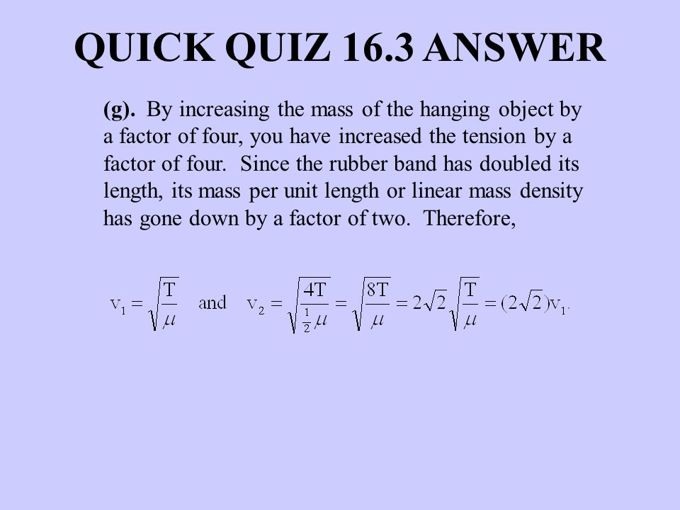 QUICK QUIZ 16.3 ANSWER