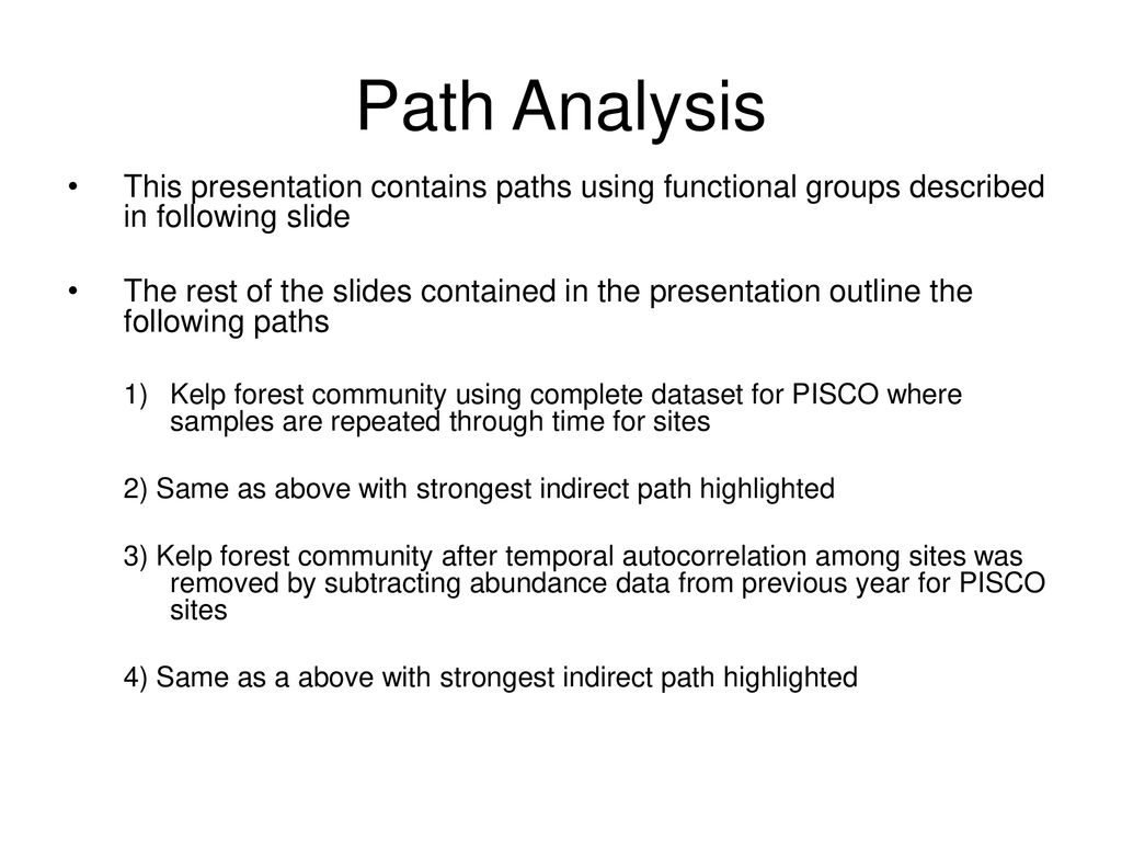 Path Analysis This presentation contains paths using