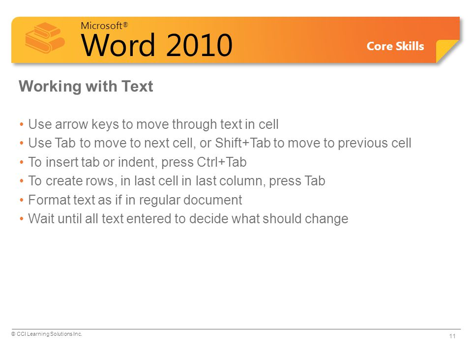 Working with Text Use arrow keys to move through text in cell