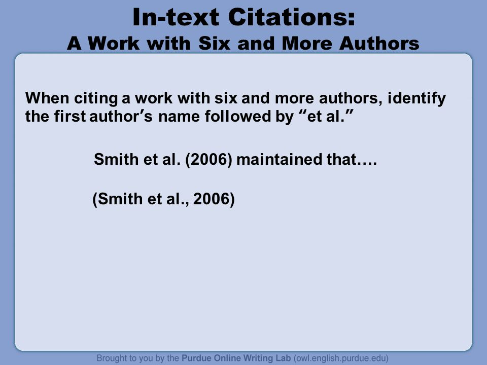 In-text Citations: A Work with Six and More Authors
