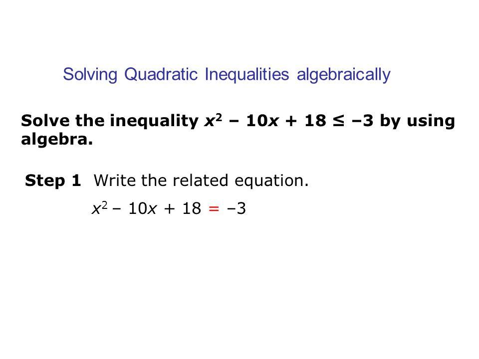 5 7 Quadratic Inequalities Ppt Download