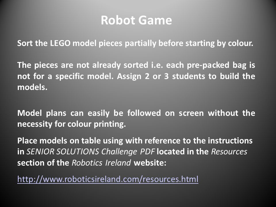 Robot Game Sort the LEGO model pieces partially before starting by colour.