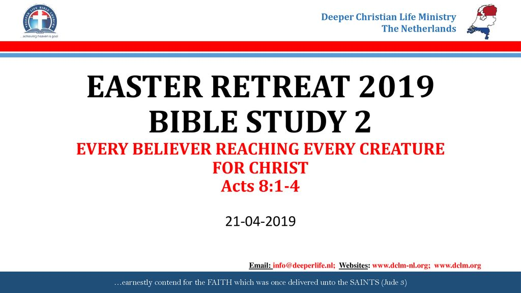 EASTER RETREAT 2019 BIBLE STUDY 2 EVERY BELIEVER REACHING