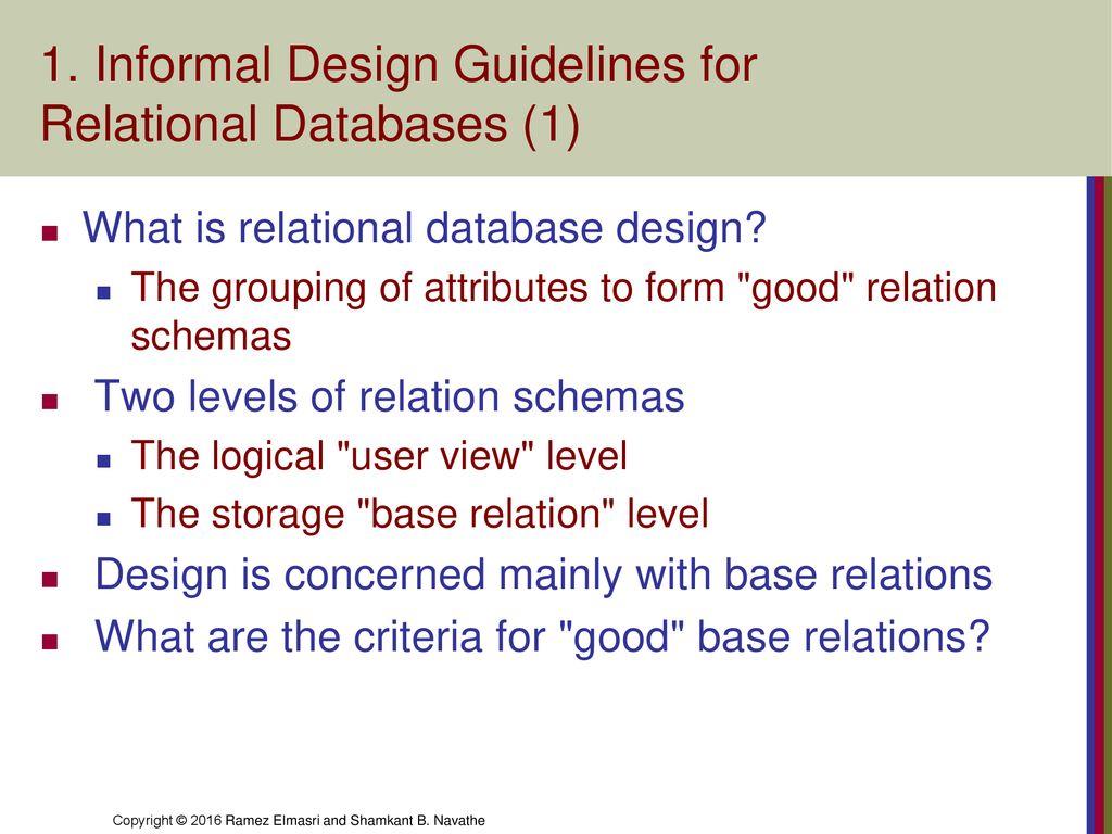 Chapter Outline 1 Informal Design Guidelines For Relational Databases Ppt Download