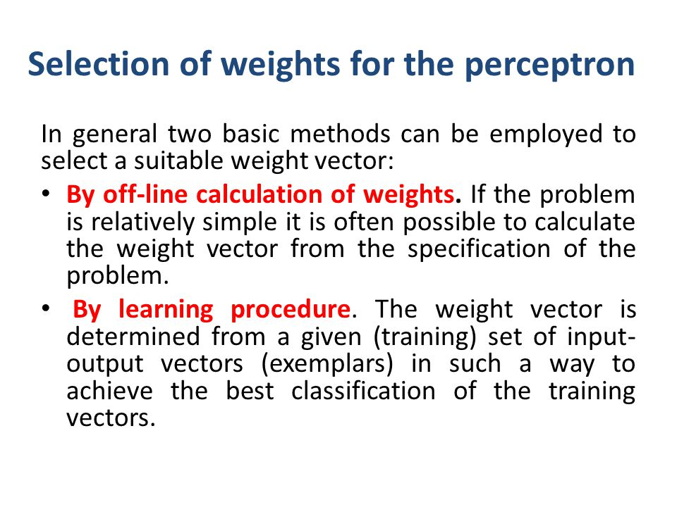 Selection of weights for the perceptron