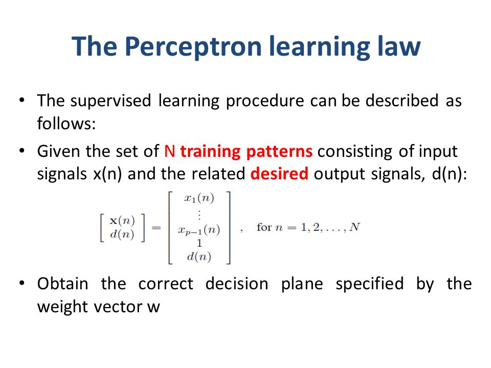 The Perceptron learning law