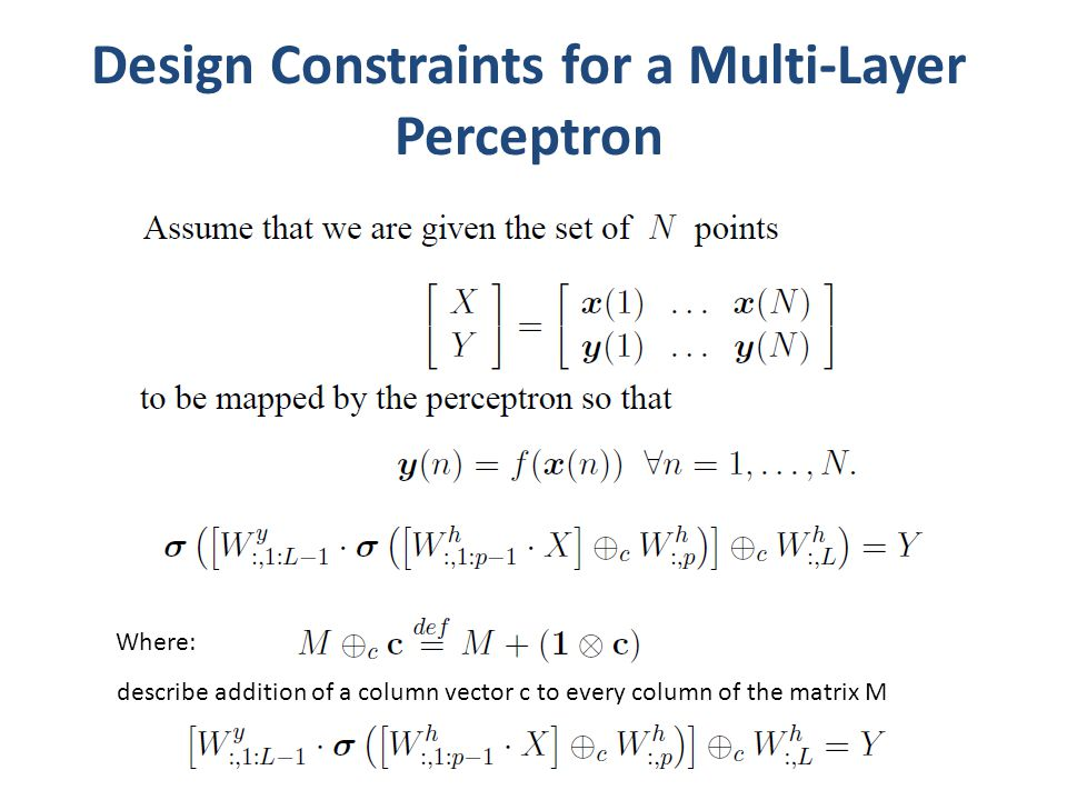 Design Constraints for a Multi-Layer Perceptron