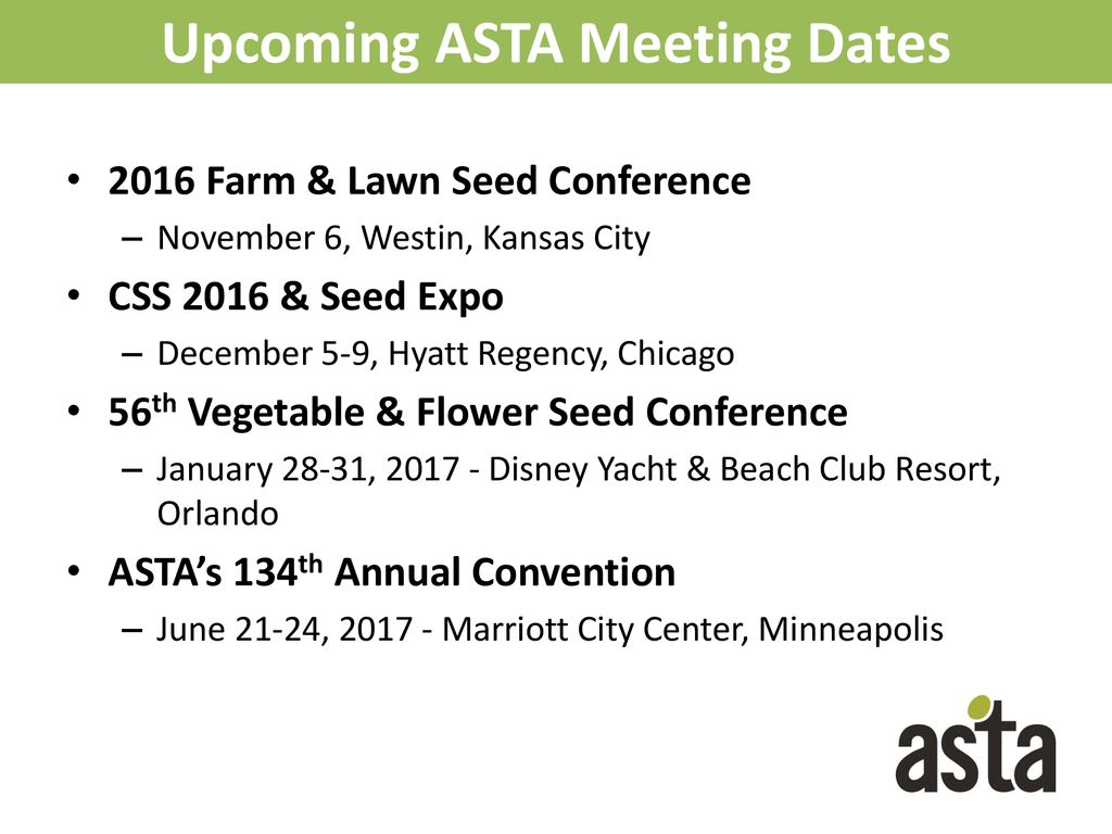 California Seed Association – Mid Year Meeting - ppt download