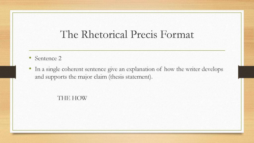 The Rhetorical Precis Format