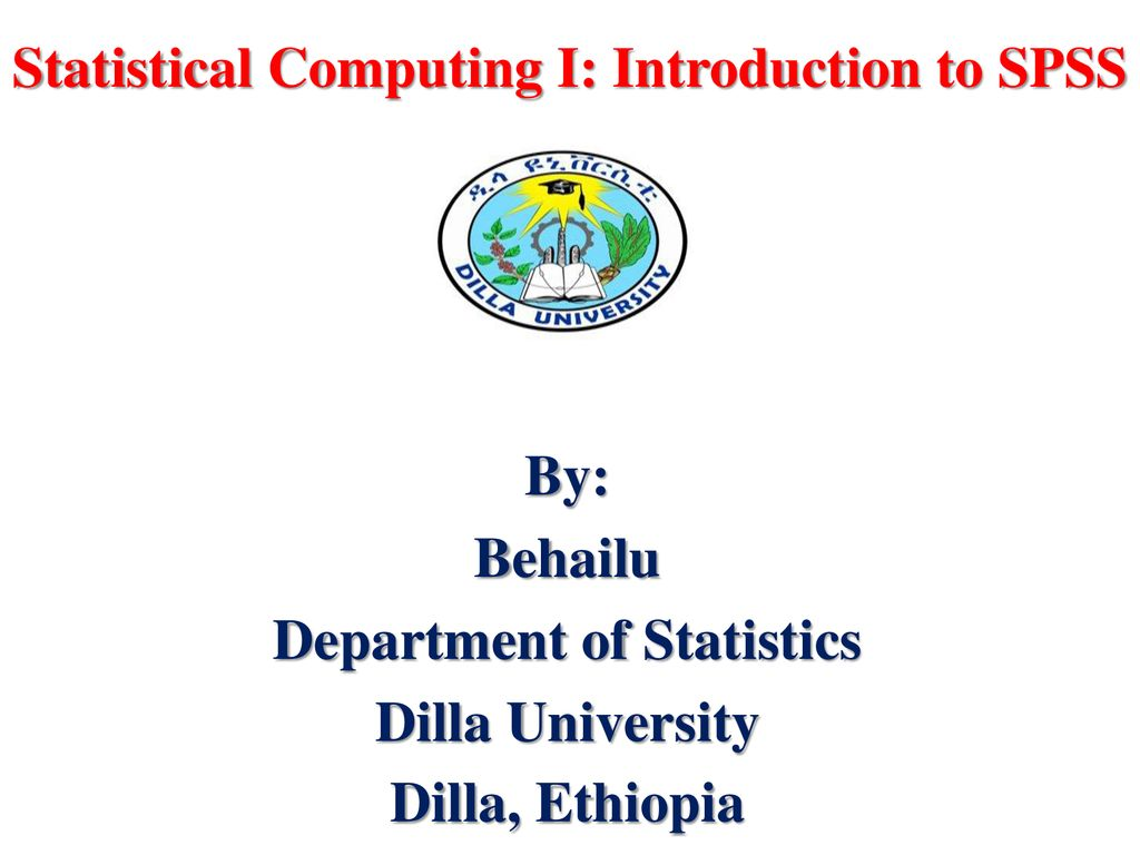 Statistical Computing I: Introduction to SPSS - ppt download