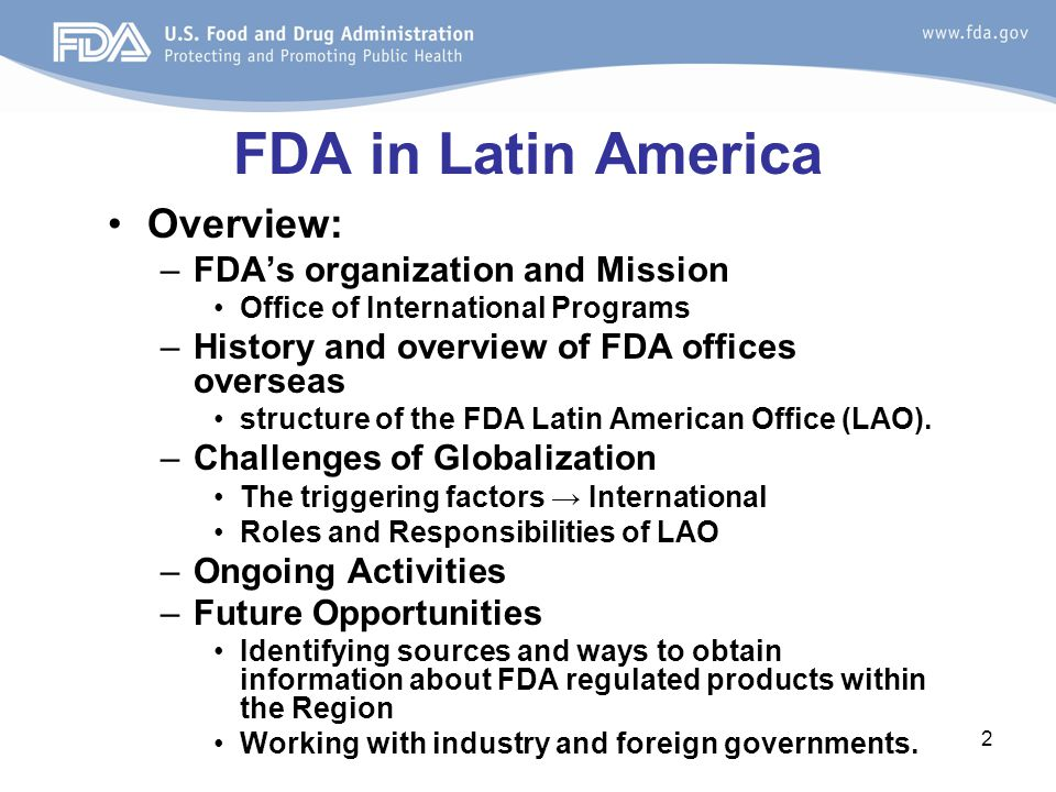 FDA in Latin America Overview: FDA's organization and Mission