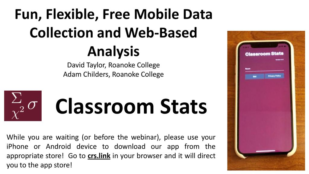 Fun, Flexible, Free Mobile Data Collection and Web-Based