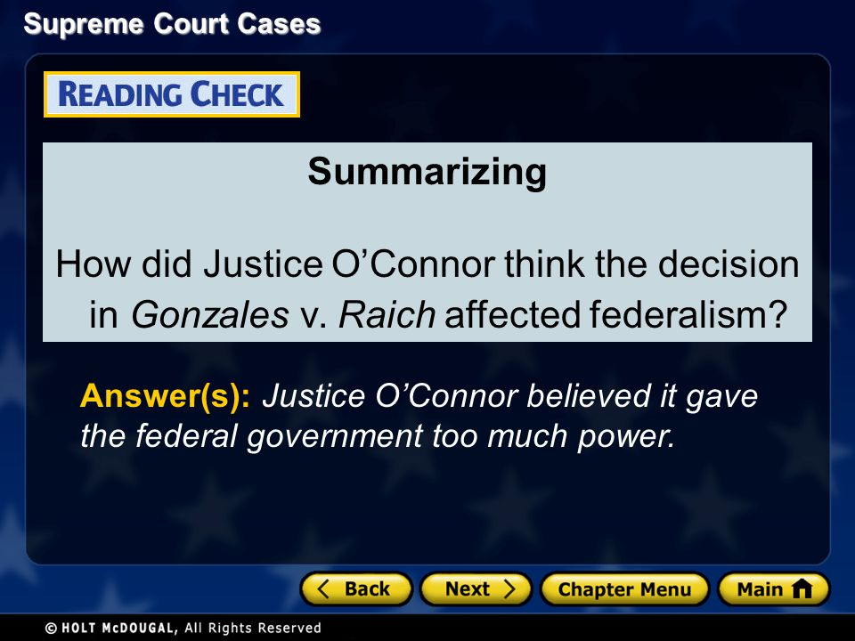 Summarizing How did Justice O'Connor think the decision in Gonzales v. Raich affected federalism