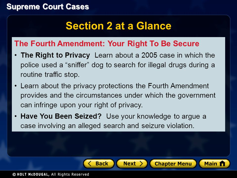 Section 2 at a Glance The Fourth Amendment: Your Right To Be Secure