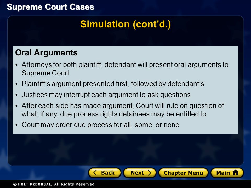 Simulation (cont'd.) Oral Arguments