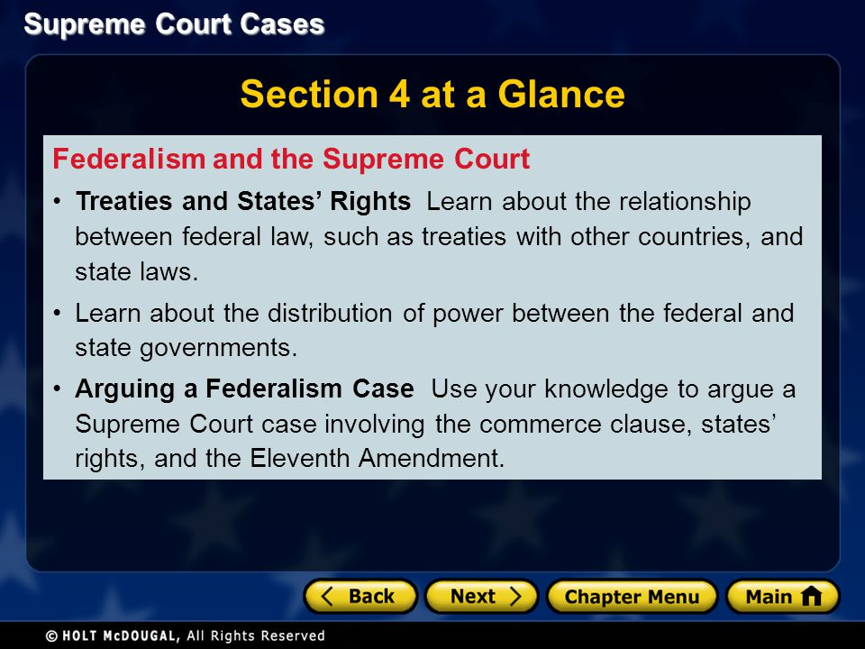 Section 4 at a Glance Federalism and the Supreme Court