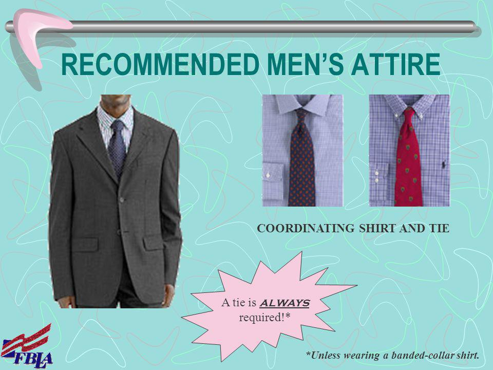 RECOMMENDED MEN'S ATTIRE
