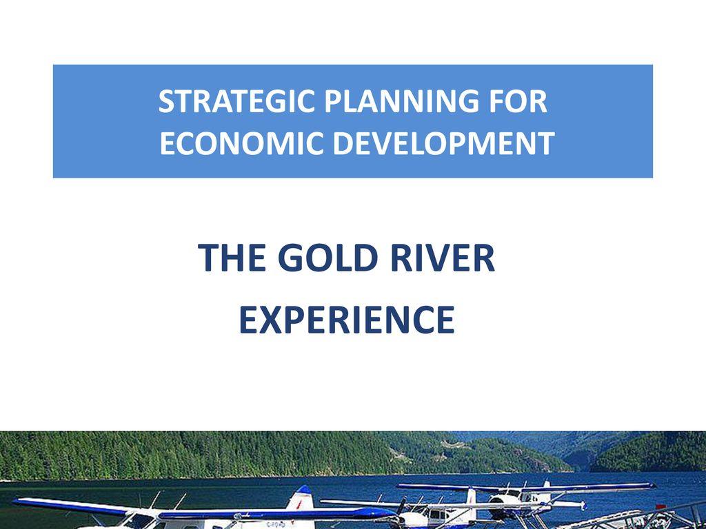 STRATEGIC PLANNING FOR Economic development - ppt download