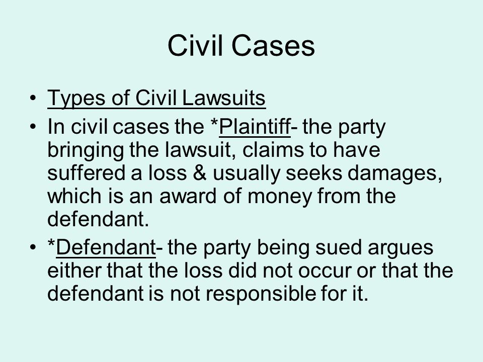 Civil Cases Types of Civil Lawsuits