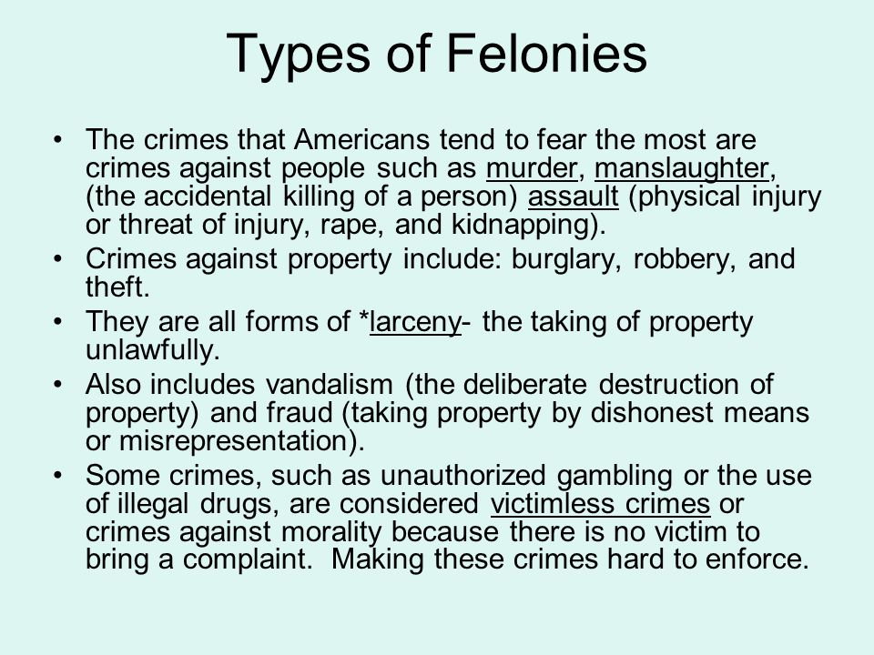 Types of Felonies