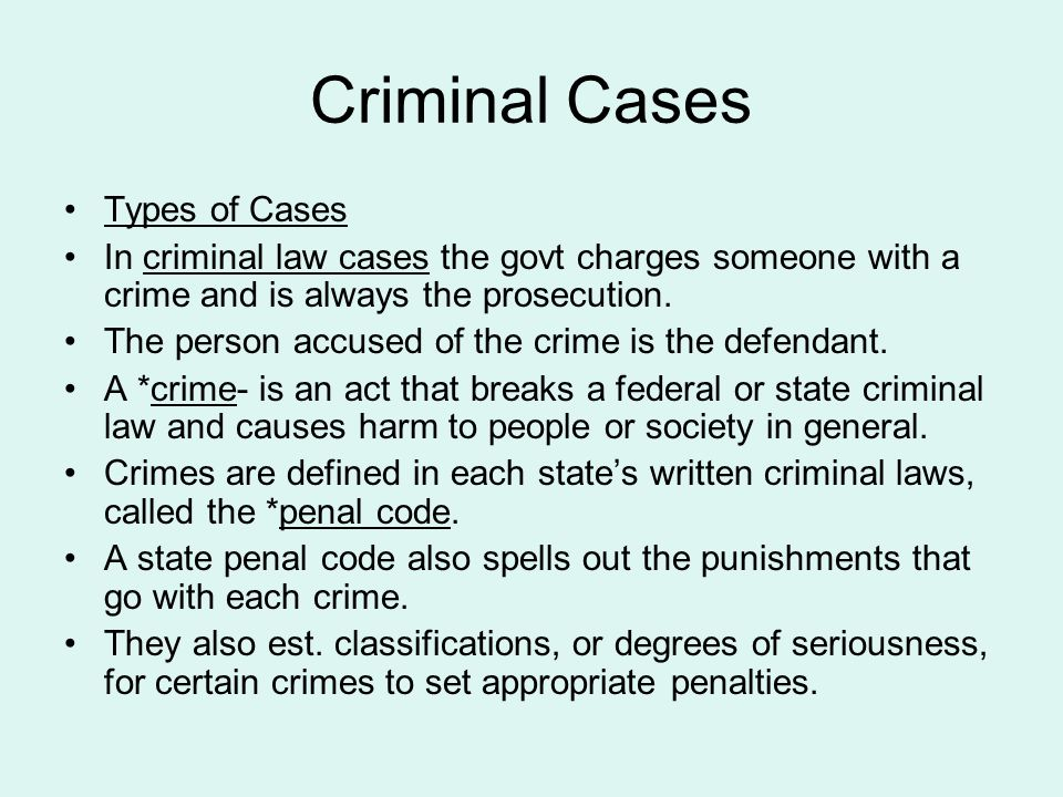 Criminal Cases Types of Cases