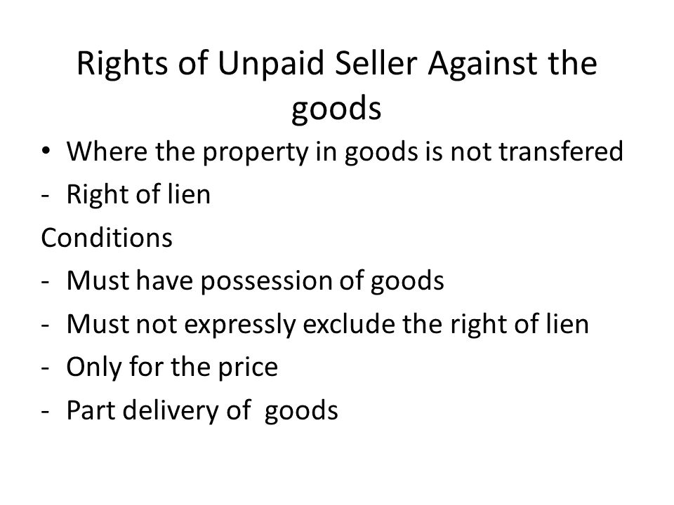 duties of unpaid seller