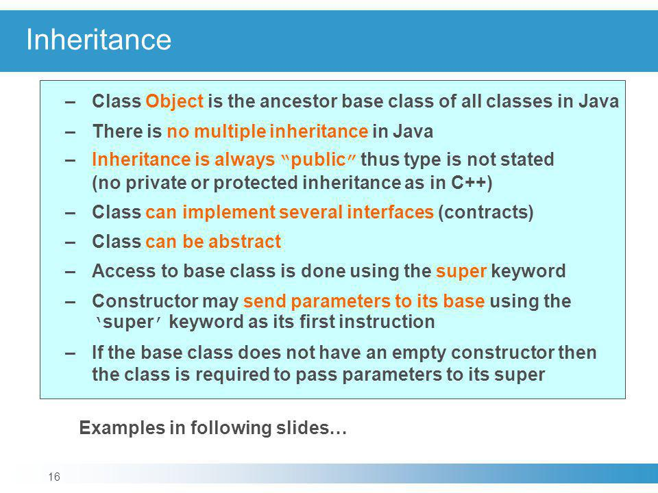 Inheritance Examples in following slides…