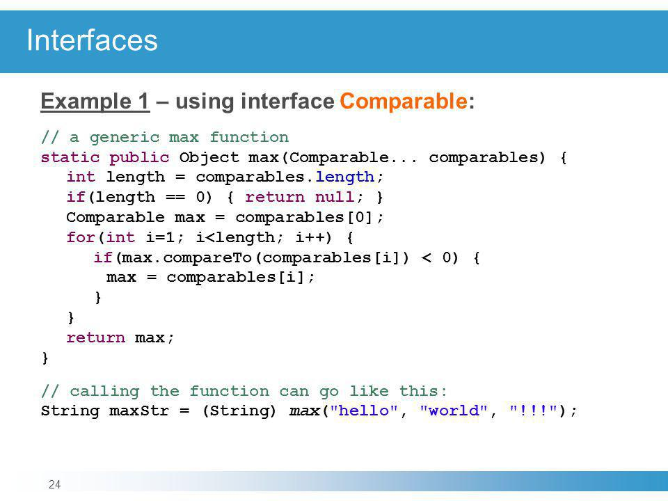 Interfaces Example 1 – using interface Comparable: