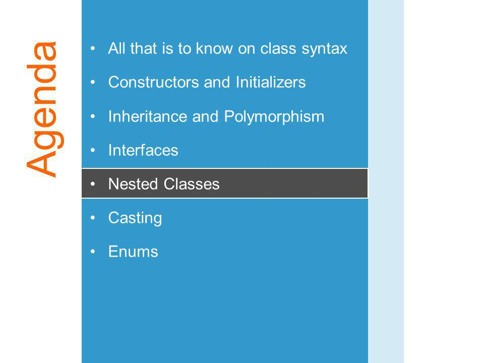 Agenda All that is to know on class syntax