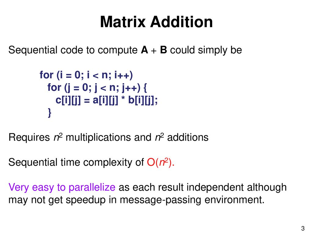 Matrix Addition And Multiplication Ppt Download Time complexity of matrix addition