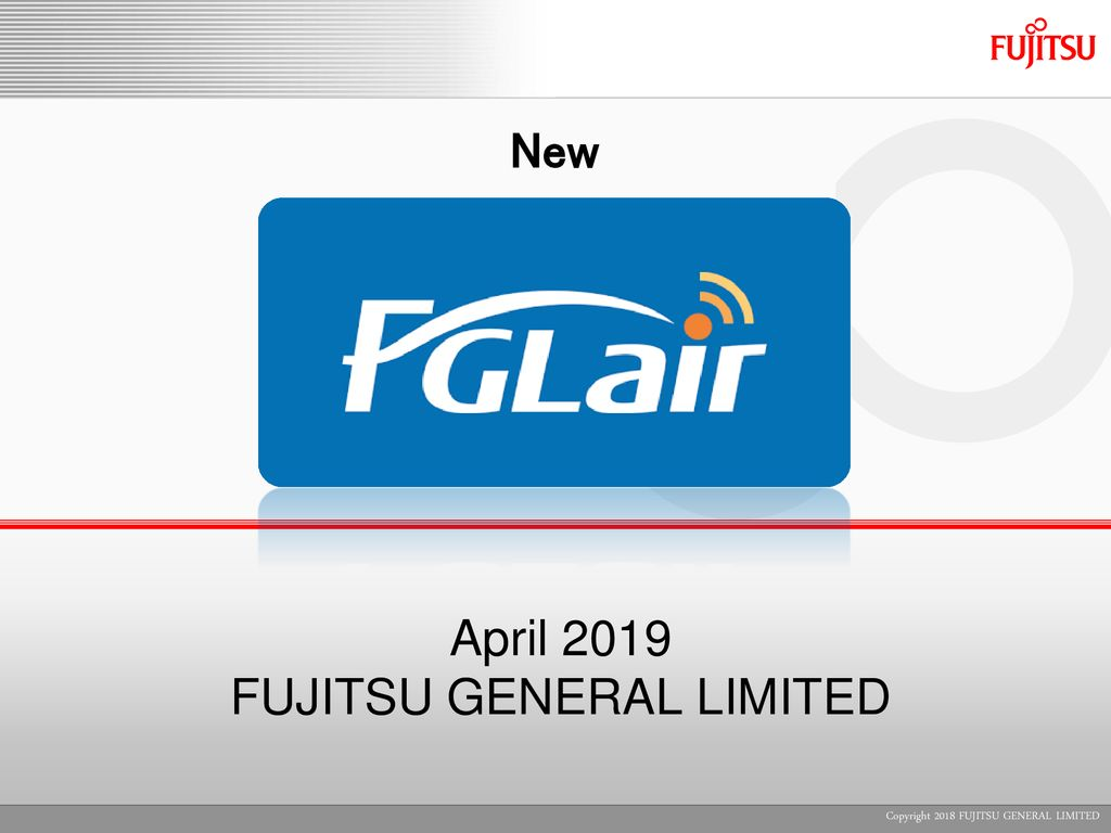 April 2019 FUJITSU GENERAL LIMITED - ppt download