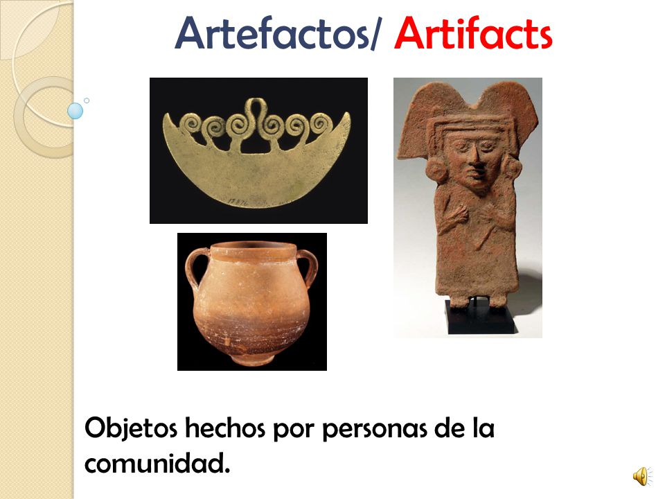 Artefactos/ Artifacts