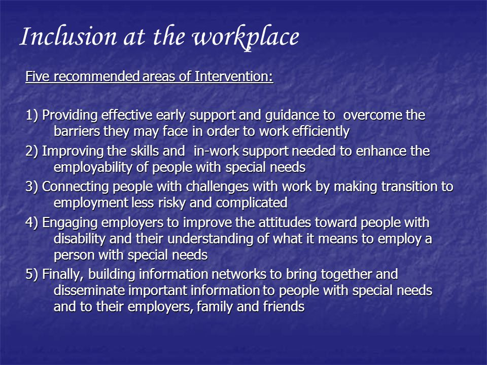 Inclusion at the workplace
