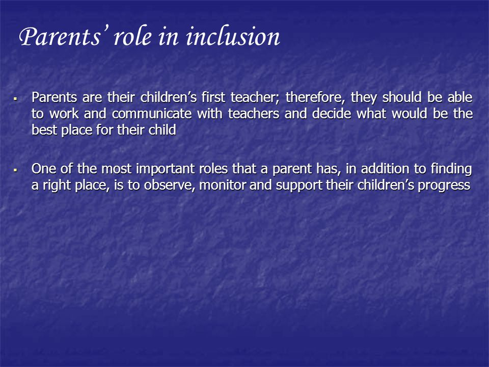Parents' role in inclusion