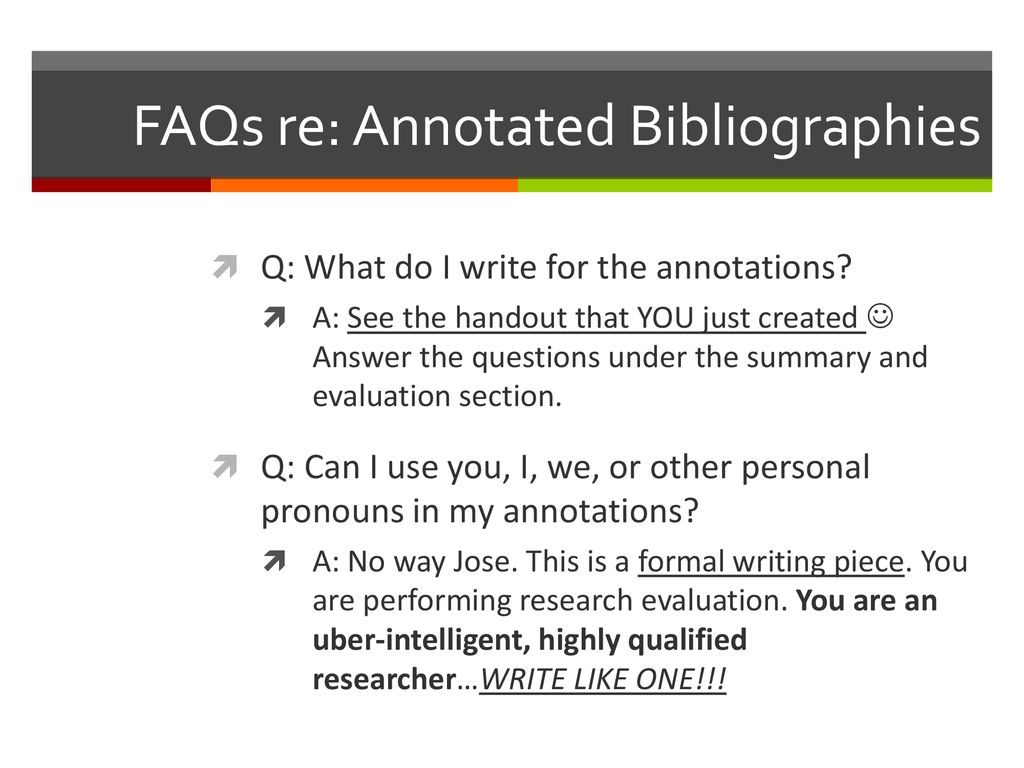 Annotated what?!? How to Make an Annotated Bibliography