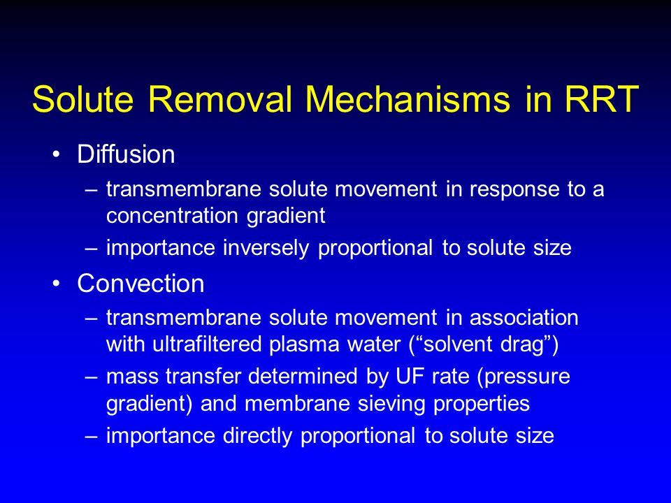Solute Removal Mechanisms in RRT